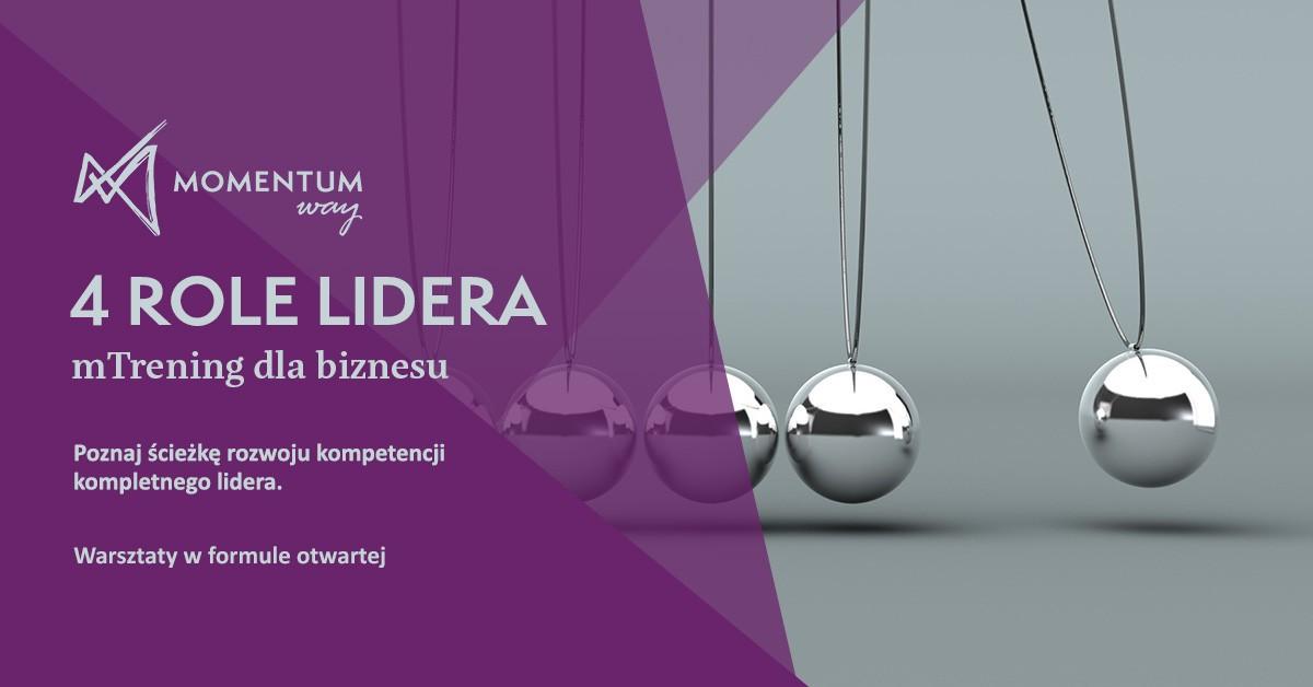 4 role Lidera - szkolenie otwarte dla menedżerów i liderów_zdjecie mTreningu