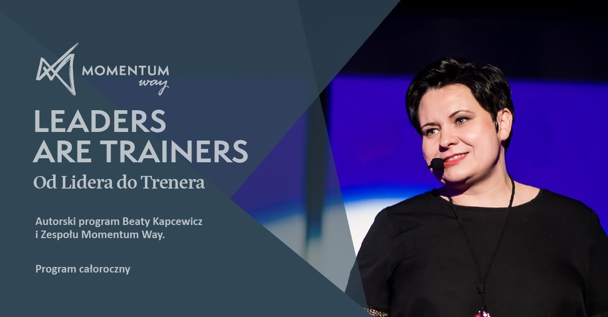Leaders are Trainers. Droga od trenera do mTrenera