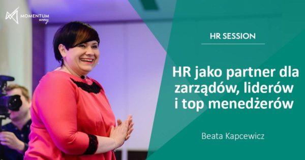 """""""HR jako partner dla zarządów, liderów i top menedżerów"""", szkolenie video HR Session – Beata Kapcewicz"""